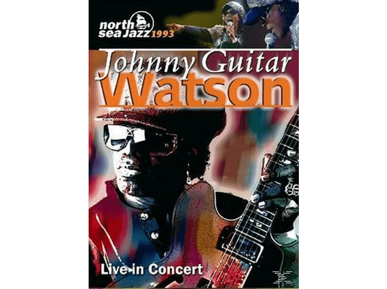 "- Johnny ""Guitar"" Watson - Live in Concert: North Sea Jazz Festival 1993 [DVD]"