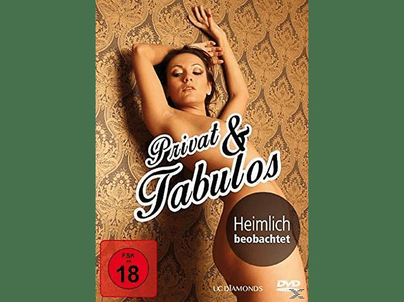 Privat & Tabulos-Heimlich Beobachtet DVD auf DVD online