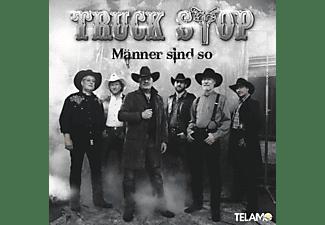 Truck Stop - Männer sind so  - (CD)