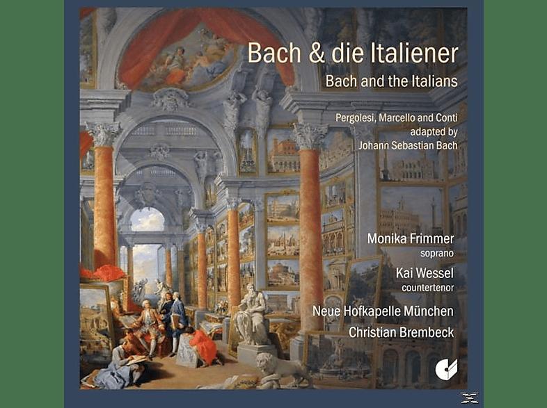 Frimmer/Wessel/Brembeck/Neue Hofkapelle München - Bach & Die Italiener [CD]