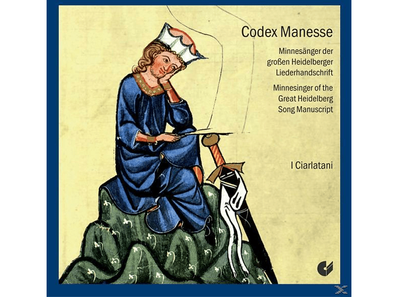 I Ciarlatani - Codex Manesse-Minnesänger Der Grossen [CD]