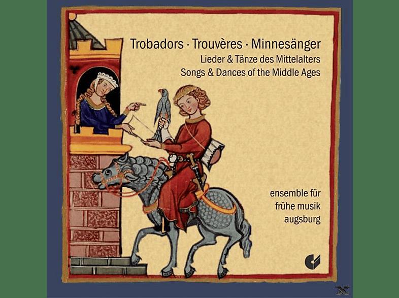 Ensemble Für Frühe Musik Augsburg - Trobadors-Trouveres-Minnesänger [CD]