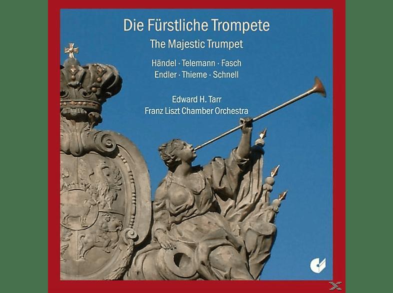The Franz Liszt Chamber Orchestra, Tarr Edward H. - Die Fürstliche Trompete [CD]