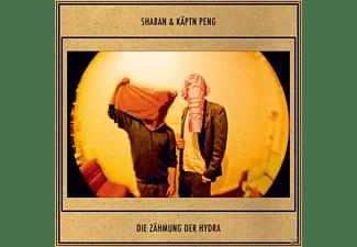 Shaban & Käptn Peng - Die Zähmung Der Hydra  - (Vinyl)
