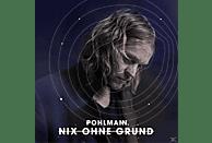 Pohlmann - Nix Ohne Grund [LP + Bonus-CD]