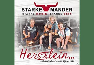 Starke Mander - Herzilein,Ich Komm Heut' Etwas Später Heim  - (CD)