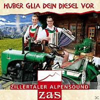 Zas-zillertaler Alpensound - Huber Glia Dein Diesel Vor [CD]