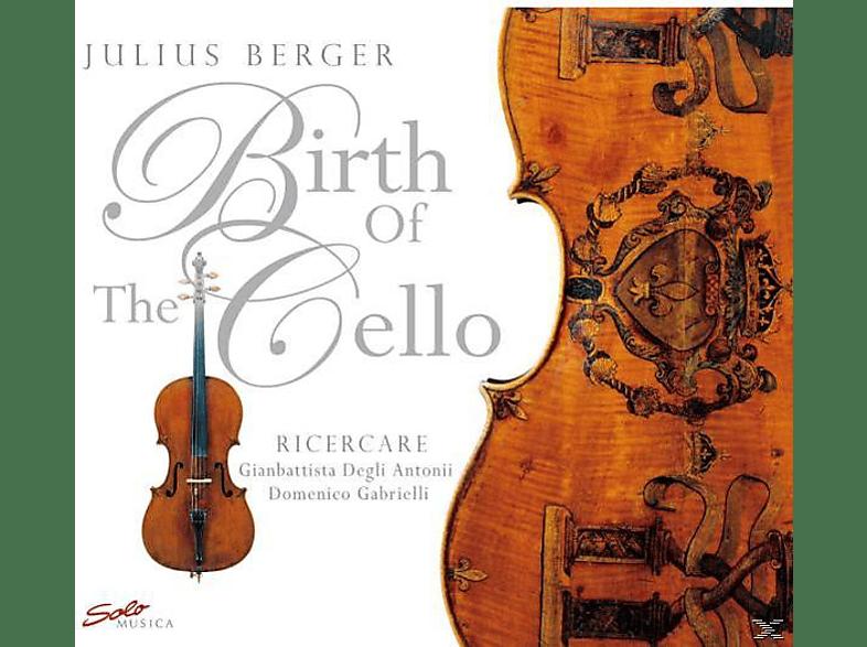 Berger Julius - Birth Of The Cello [CD]