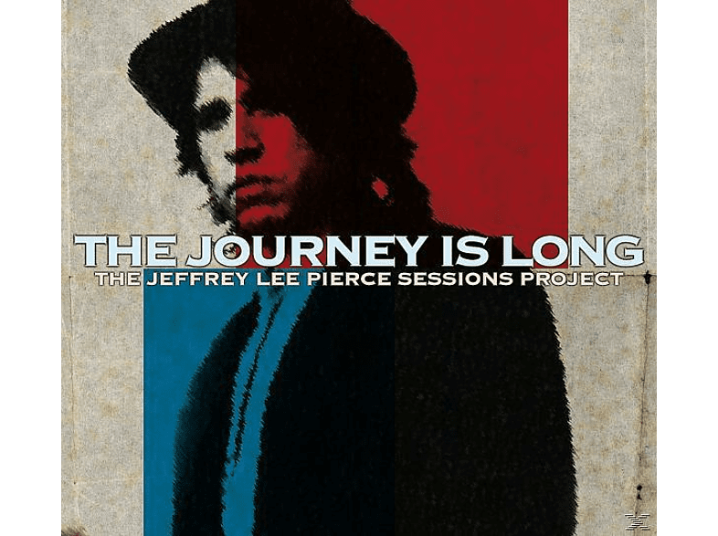 PIERCE,JEFFREY LEE SESSIONS PROJECT,THE/VARIOUS - The Journey Is Long [CD]
