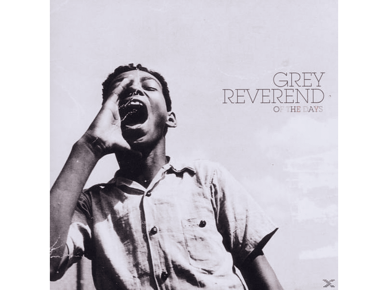 Grey Reverend - Of The Days [CD]
