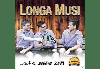 Longa Musi - .Auf A Schöne Zeit!  - (CD)