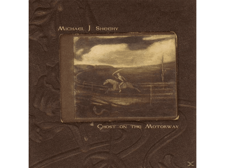 Michael J. Sheehy - Ghost On The Motorway [CD]
