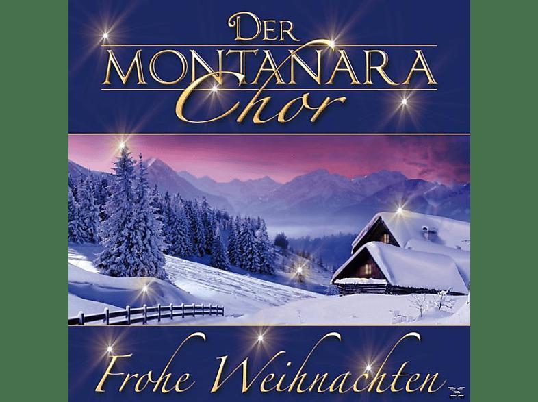 Frohe Weihnachten Cd.Der Montanara Chor Montanara Chor Frohe Weihnachten Cd Schlager Volksmusik Cds Mediamarkt