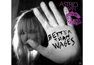 Astrid & The Drunk Lovers Swan - Better Than Wages - (CD)