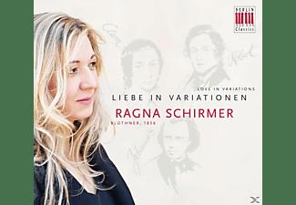 Ragna Schirmer - Liebe In Variationen  - (CD)