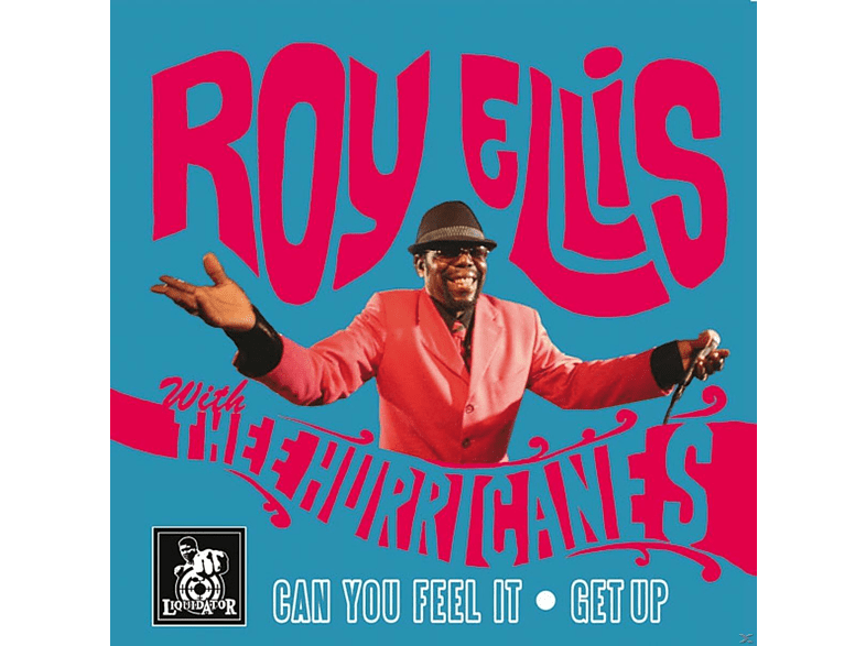 Roy Ellis With Thee Hurricanes - Can You Feel It / Get Up [Vinyl]