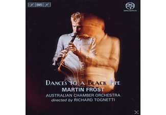 Australian Chamber Orchestra, Frost, Tognetti - Dances to a Black Pipe - (SACD Hybrid)