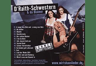 D'raith-schwestern, D'raith Schwestern & Da Blaimer - Schwer Vermittelbar  - (CD)