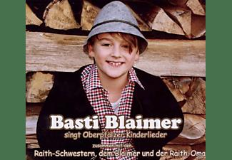 Basti & Raith-schwestern Blaimer - Basti Singt Oberpfälzer Kinderlieder  - (CD)