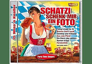 Party Time Singers - Schatzi Schenk Mir Ein Foto-15wies'n Knaller  - (CD)