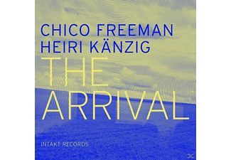 Chico Freeman, Heinri Kaenzig - THE ARRIVAL - (CD)