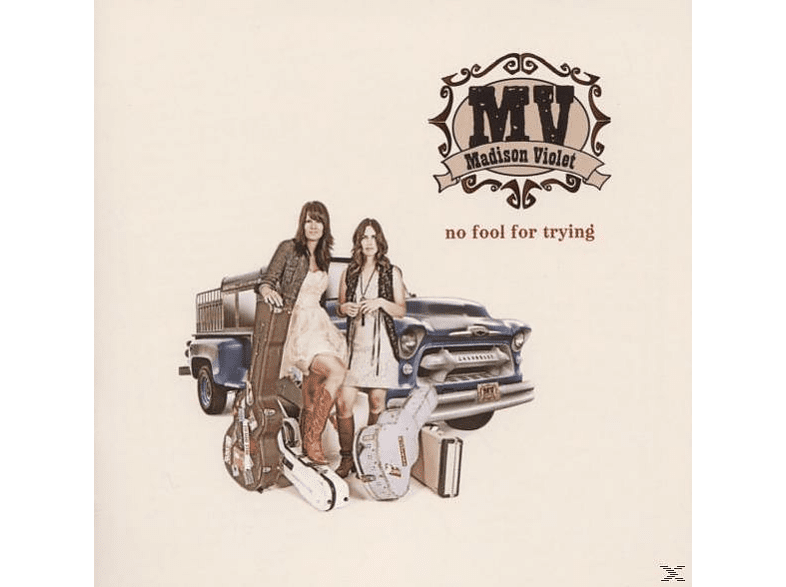 Madison Violet - No Fool For Trying [CD]