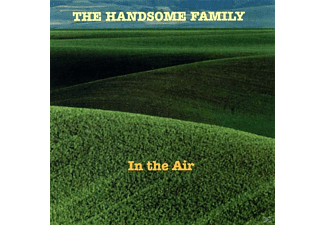 The Handsome Family - In The Air - (CD)