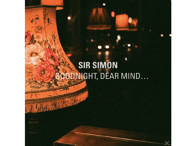 Sir Simon - Goodnight, Dear Mind [CD]