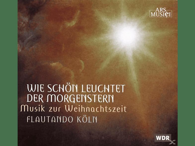 Flautando Köln - Wie Schön Leuchtet Der [CD]