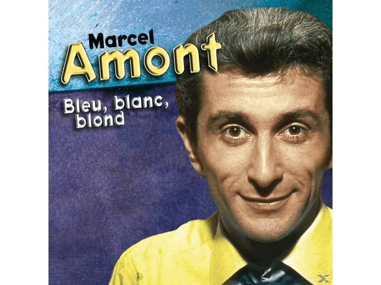 Marcel Amont - Bleu Blanc Blond [CD]