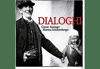 Gustav Auzinger, Martina Schobersberger - Dialoghi  - (CD)