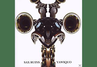 Sax Ruins - Yawiquo  - (CD)