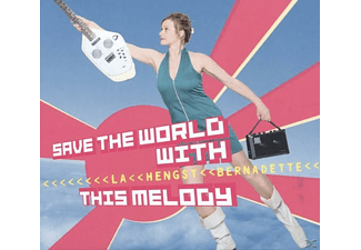 Bernadette La Hengst - Save The World With This Melody  - (CD)