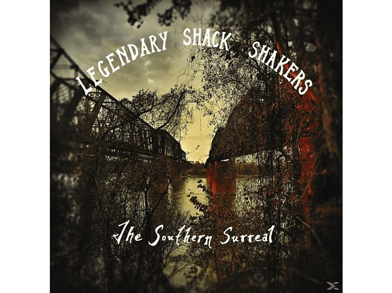 Legendary Shack Shakers - The Southern Surreal [Vinyl]