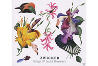 Zwicker - Songs Of Lucid Dreams [CD]