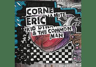 Eric Corne - Kid Dynamite & The Commonman  - (CD)