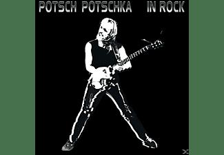 Potsch Potschka - In Rock  - (CD)