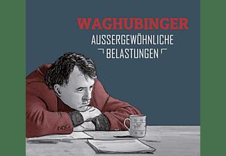 Waghubinger Stefan - Außergewöhnliche Belastungen  - (CD)