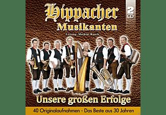 Hippacher Musikanten - Unsere Großen Erfolge - Das Beste Aus 30 Jahren  - (CD)