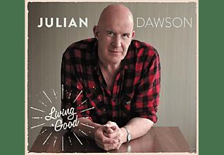 Julian Dawson - Living Good  - (CD)