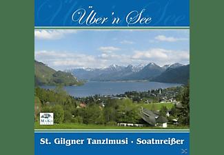 St. Gilgner Tanzlmusi, Soatnreisser, VARIOUS - Über'n See  - (CD)