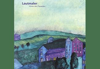 Lautmaler - Hinter Den Fassaden  - (CD)