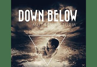 Down Below - Mutter Sturm  - (CD)