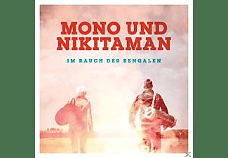 Mono Und Nikitaman - Im Rauch Der Bengalen  - (CD)