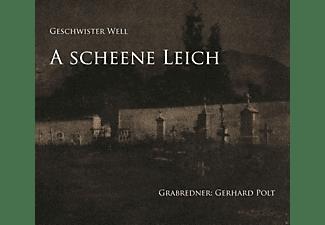 Geschwister Well, Gerhard Polt - A Scheene Leich  - (CD)