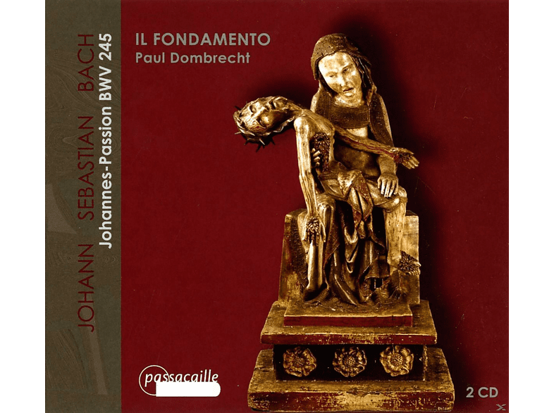 Il Fondamento Ensemble, VARIOUS - Johannes Passion Bwv 245 [CD]