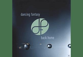 Dancing Fantasy - Back Home  - (CD)