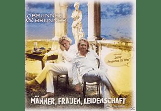 Brunner & Brunner - Männer, Freuen, Leidenschaft  - (CD)