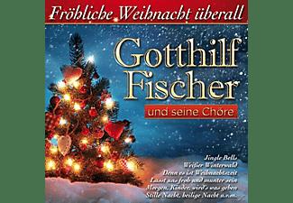 Gotthilf Fischer Und Seine Chöre - Fröhliche Weihnacht Überall  - (CD)