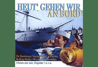 VARIOUS - Heut' Gehen Wir An Bord  - (CD)